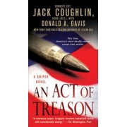 An Act of Treason by Sgt Jack Coughlin