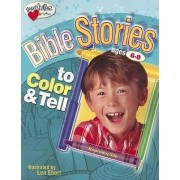 Bible Stories to Color and Tell by Standard Publishing