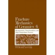 Fracture Mechanics of Ceramics by Richard C Bradt