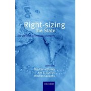 Right-Sizing the State by Lauder Professor of Political Science and and Director of the Solomon Asch Center for the Study of Ethnopolitical Conflict Brendan O'Leary