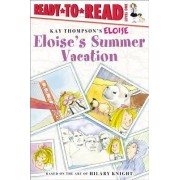 Eloise's Summer Vacation by Kay Thompson