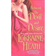 Between the Devil and Desire by Lorraine Heath