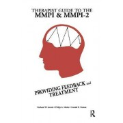 Therapist Guide to the MMPI and MMPI-2 by Richard W. Lewak