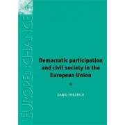 Democratic Participation and Civil Society in the European Union by Dawid Friedrich