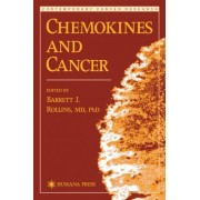 Chemokines and Cancer by Barrett Rollins