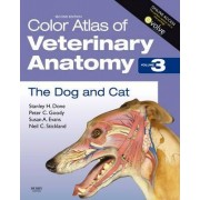 Color Atlas of Veterinary Anatomy, Volume 3, The Dog and Cat by Stanley H. Done