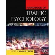Handbook of Traffic Psychology by Bryan E. Porter