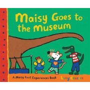 Maisy Goes to the Museum by Lucy Cousins