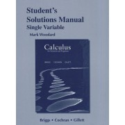 Student's Solutions Manual for Calculus for Scientists and Engineers by Bill Briggs