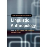 The Cambridge Handbook of Linguistic Anthropology by N. J. Enfield
