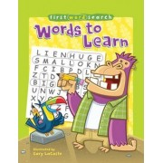 First Word Search: Words to Learn by Gary LaCoste