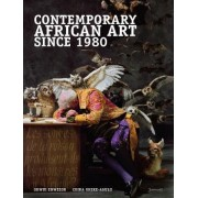 Contemporary African Art Since 1980 by Okwui Enwezor