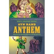 Ayn Rand's Anthem by Ayn Rand