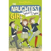 Naughtiest Girl Wants to Win by Enid Blyton
