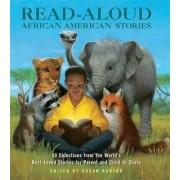 Read Aloud African American Stories by Susan Kantor