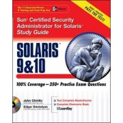 Sun Certified Security Administrator for Solaris 9 and 10: Study Guide by Edgar Danielyan
