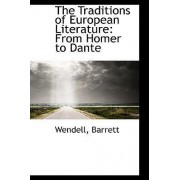 The Traditions of European Literature by Wendell Barrett