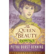 The Queen of Beauty by Petra Durst-Benning