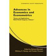 Advances in Economics and Econometrics: vol 1 by Richard Blundell