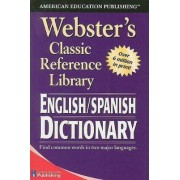 Webster's English/Spanish Dictionary by American Education Publishing