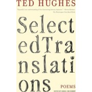Selected Translations by Ted Hughes