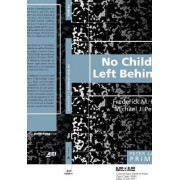 No Child Left Behind Primer by Frederick M. Hess