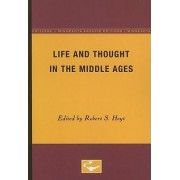 Life and Thought in the Middle Ages by Robert S Hoyt