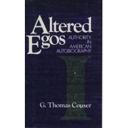 Altered Egos by G. Thomas Couser