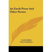 An Earth Poem and Other Poems by Gerda Dalliba