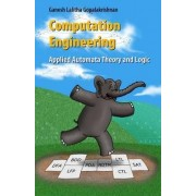 Computation Engineering by Ganesh C. Gopalakrishnan
