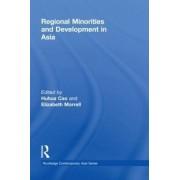 Regional Minorities and Development in Asia by Huhua Cao