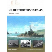 US Destroyers 1942-45 by Dave McComb