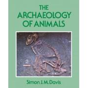 The Archaeology of Animals by Simon J.M Davis