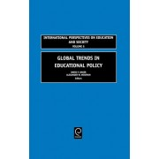 Global Trends in Educational Policy by David P. Baker