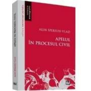 Apelul in procesul civil - Alin Speriusi-Vlad