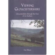 Viewing Gloucestershire by Alan Pilbeam
