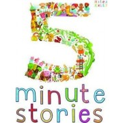 Five-Minute Stories by Miles Kelly