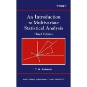 An Introduction to Multivariate Statistical Analysis by T. W. Anderson