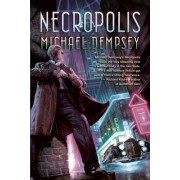 Necropolis by Michael Dempsey