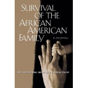 Survival of the African American Family by Karen Sue Jewell