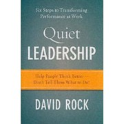 Quiet Leadership by David Rock