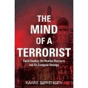 The Mind of a Terrorist by Kaare Sorensen