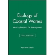Ecology of Coastal Waters by Kenneth H. Mann