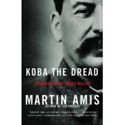 Koba the Dread by Martin Amis