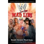 Wwe Mad Libs by Roger Price