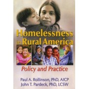 Homelessness in Rural America by John A. Pardeck