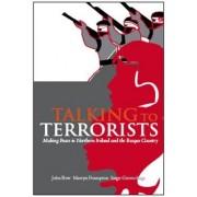 Talking to Terrorists by John Bew
