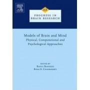 Models of Brain and Mind: Models of Brain and Mind v. 168 by Rahul Banerjee