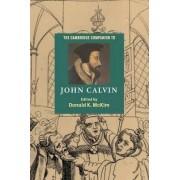 The Cambridge Companion to John Calvin by Donald K. McKim