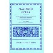 Plato Opera: Volume 3 by Plato